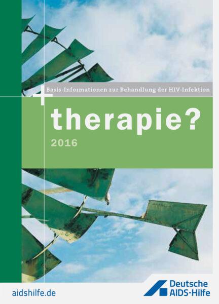 """Titelseite der Broschüre """"therapie? - Basisinformationen zur Behandlung der HIV-Infektion"""""""