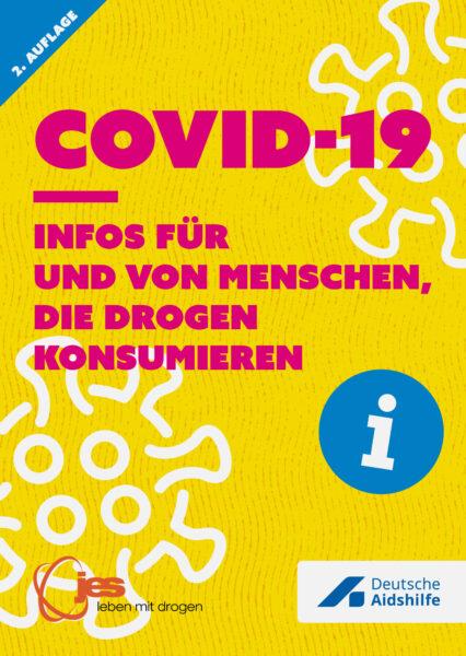 """Das Faltblatt """"Covid-19 - Infos für und von Menschen, die Drogen konsumieren"""""""